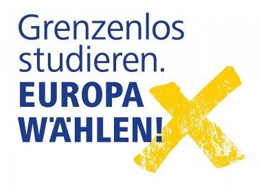 """""""Grenzenlos studieren. Europa wählen!"""""""